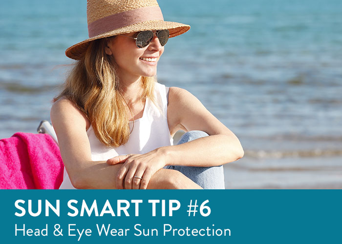 Sun Smart Tip Six - Head and Eye Wear Sun Protection