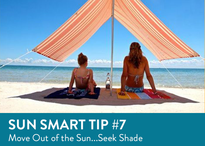 Sun Smart Tip Seven - Seek Shade